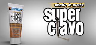Adhesivo de montaje Super Clavo.